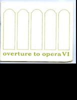 [Program] Overture to Opera VI: Detroit Grand Opera Association with Oakland University and the University Center for Adult Education presents Overture to Opera VI, 1967 season