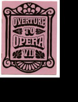 [Program] Overture to Opera VII: Detroit Grand Opera Association with Oakland University and the University Center for Adult Education, University of Michigan, Eastern Michigan University, Wayne State University presents Overture to Opera VII, 1968 season