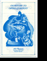 [Program] Overture to Opera Company, 1971 Season. Dr. David Di Chiera, General Director