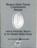 [Program] Michigan Opera Theatre Commemorative Program: 1995-96 Inaugural Season at the Detroit Opera House