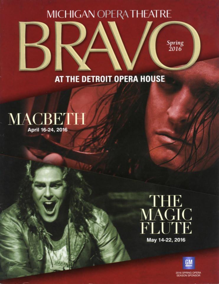 Program] Bravo: Michigan Opera Theatre, Spring 2016 - Wayne State