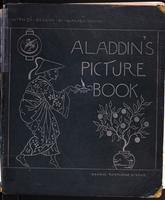 Aladdin's picture book: : containing Aladdin, The yellow dwarf, Princess Belle-Etoile, The hind in the wood