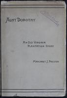 Aunt Dorothy: an old Virginia plantation-story