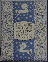 Edmund Dulac's fairy-book : : fairy tales of the allied nations