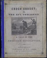 Enoch Crosby; or, the spy unmasked: A tale of the American Revolution