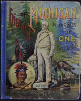 History of Michigan: [in words on one syllable]