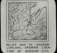 Relief Map of Saginaw Lowland, Showing Location of Saginaw City