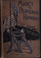 Marcy the blockade-runner