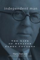 Independent man: the life of Senator James Couzens