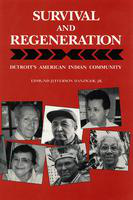 Survival and regeneration: Detroit's American Indian community