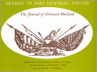 Detroit to Fort Sackville, 1778-1779: the journal of Normand MacLeod