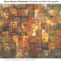 Harry Bertoia, printmaker: monotypes and other monographics
