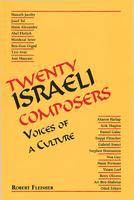 Twenty Israeli composers: voices of a culture