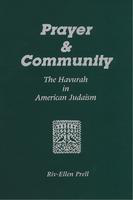 Prayer & community: the havurah in American Judaism
