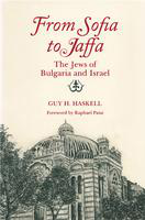 From Sofia to Jaffa: the Jews of Bulgaria and Israel