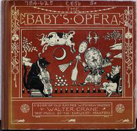 The  baby's opera: a book of old rhymes, with new dresses