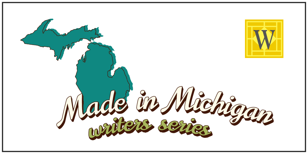 Made in Michigan Writers Series
