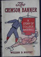 The  crimson banner: a story of college baseball