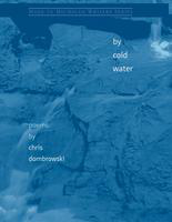 By cold water: poems