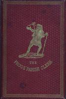 The  frogs' parish clerk: and his adventures in strange lands. A tale for young folk