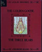The  golden goose and the three bears