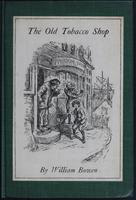 The  old tobacco shop: a true account of what befell a little boy in search of adventure