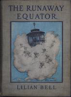 The  runaway Equator: and the strange adventures of a little boy in pursuit of it