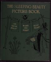 The  sleeping beauty picture book: containing The sleeping beauty, Bluebeard, The baby's own alphabet